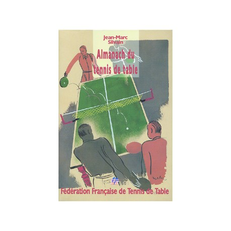 ALMANACH DU TENNIS DE TABLE