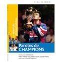 G. CORBION - L'AVENTURE DU HAUT-NIVEAU : PAROLES DE CHAMPIONS !