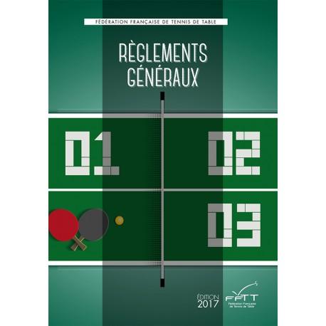 REGLEMENTS GENERAUX 2017